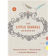 Little Seagull Handbook 2e + Little Seagull Handbook 2e to Go by Bullock, Richard; Brody, Michal; Weinberg, Francine, 9780393524956