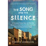 The Song and the Silence by Johnson, Yvette, 9781476754956