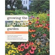 Growing the Midwest Garden by Lyon, Edward, 9781604694956