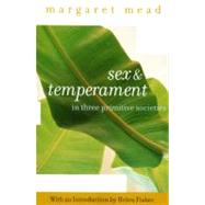 Sex and Temperament : In Three Primitive Societies by Mead, Margaret, 9780060934958