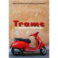 Trame : A Contemporary Italian Reader by Edited by Cristina Abbona-Sneider, Antonello Borra, and Cristina Pausini, 9780300124958