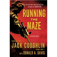 Running the Maze by Coughlin, Jack; Davis, Donald A., 9780312554958