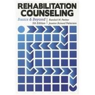 Rehabilitation Counseling: Basics and Beyond by Randall M., Ed. Parker, 9781416404958