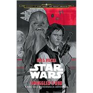 Journey to Star Wars: The Force Awakens Smuggler's Run by Rucka, Greg; Noto, Phil, 9781484724958