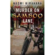 Murder on Bamboo Lane by Hirahara, Naomi, 9780425264959