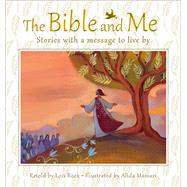 The Bible and Me by Rock, Lois; Massari, Alida, 9780745964959
