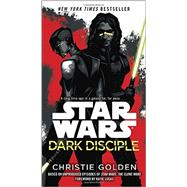 Dark Disciple: Star Wars by GOLDEN, CHRISTIE; LUCAS, KATIE, 9781101884959