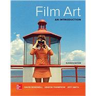 Film Art: An Introduction by Bordwell, David; Thompson, Kristin; Smith, Jeff, 9781259534959