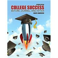 College Success: Before During and After by Raniseski, Jean, 9781465274960