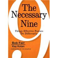 The Necessary Nine by Farr, Bob; Kotan, Kay; Sample, Tex, 9781501804960