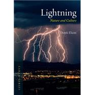 Lightning: Nature and Culture by Elsom, Derek M., 9781780234960