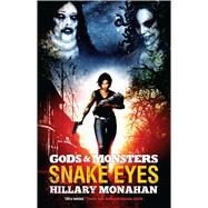 Snake Eyes by Monahan, Hillary, 9781781084960