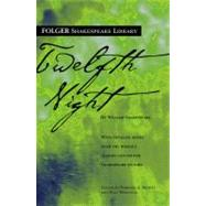Twelfth Night by Shakespeare, William; Mowat, Dr. Barbara A.; Werstine, Paul, 9780743484961