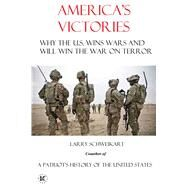 America's Victories by Schweikart, Larry, 9780990364962