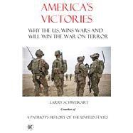 America's Victories by Schweikart, Larry, 9780990364962