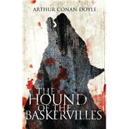The Hound of the Baskervilles by Doyle, Sir Arthur Conan; Mackintosh, David, 9781847494962