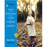 Using Observation in Early Childhood Education by Marion, Marian C., 9780138884963