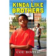 Kinda Like Brothers by Booth, Coe, 9780545224963