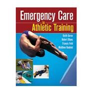 Emergency Care in Athletic Training by Gorse, Keith M., 9780803614963