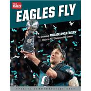 Eagles Fly by This Is Philly, 9781629374963