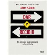Dar y recibir by Grant, Adam H., 9786077354963