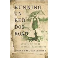 Running on Red Dog Road by Berkheimer, Drema Hall, 9780310344964
