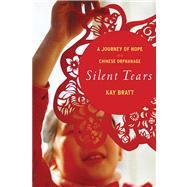 Silent Tears by Bratt, Kay, 9780547744964