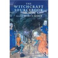 The Witchcraft Sourcebook: Second Edition by Levack; Brian, 9781138774964