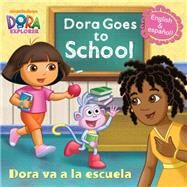 Dora Goes to School/Dora Va a la Escuela (Dora the Explorer) by RANDOM HOUSEMJ ILLUSTRATIONS, 9780385374965