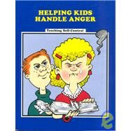 Helping Kids Handle Anger: A Validated Washington State Innovative Education Program by Huggins, Pat; Huggins, Doug, 9780944584965