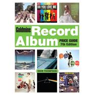 Goldmine Record Album Price Guide by Thompson, Dave; Sliwicki, Susan, 9781440234965