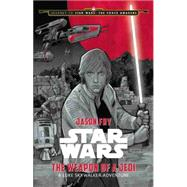Journey to Star Wars: The Force Awakens The Weapon of a Jedi by Fry, Jason; Noto, Phil, 9781484724965