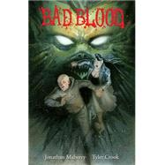 Bad Blood by Maberry, Jonathan; Crook, Tyler, 9781616554965