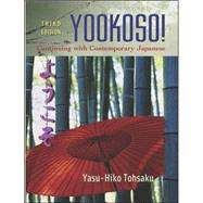 Yookoso! Continuing with Contemporary Japanese Student Edition with Online Learning Center Bind-In Card by Tohsaku, Yasu-Hiko, 9780072974966