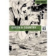 Queen & Country the Definitive Edition 3 by Rucka, Greg, 9781932664966