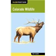 Falcon Pocket Guide: Colorado Wildlife by Telander, Todd, 9780762784967