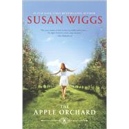 The Apple Orchard by Wiggs, Susan, 9780778314967