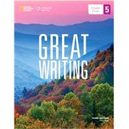 5 Great Writing from Great Essays to Researc by Professor Tison Pugh, 9781285194967