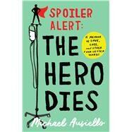 Spoiler Alert by Ausiello, Michael, 9781501134968