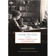 Inside the Gate by Skille, Nan Bentzen; Nunnally, Tiina, 9781517904968