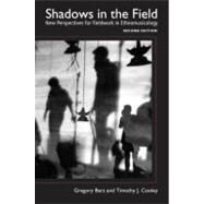 Shadows in the Field : New Perspectives for Fieldwork in Ethnomusicology