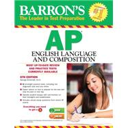 Barron's Ap English Language and Composition by Ehrenhaft, George, 9781438004969