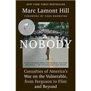 Nobody by Hill, Marc Lamont; Brewster, Todd, 9781501124969