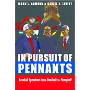 In Pursuit of Pennants by Armour, Mark L.; Levitt, Daniel R., 9780803234970