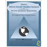 Meeting National Social Studies Standards with Active Learning Strategies by Forte, Imogene, 9780865304970
