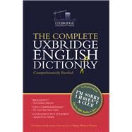 The Complete Uxbridge English Dictionary by Garden, Graeme; Brooke-Taylor, Tim; Cryer, Barry; Naismith, Jon, 9781848094970