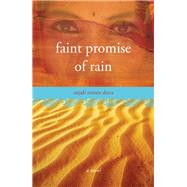 Faint Promise of Rain by Duva, Anjali Mitter, 9781938314971