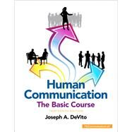 Human Communication The Basic Course Plus NEW MyCommunicationLab with Pearson eText -- Access Card Package by DeVito, Joseph A., 9780133814972