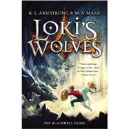 Loki's Wolves by Armstrong, K. L.; Marr, M. A., 9780316204972