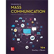 LooseLeaf for Introduction to Mass Communication: Media Literacy and Culture by Baran, Stanley, 9781259924972